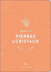 Agenda Pierres & Cristaux (edition 2022)