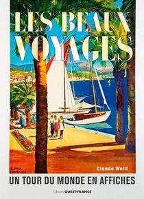 Les Beaux Voyages ; Un Tour Du Monde En Affiches