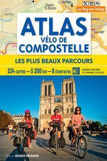 Atlas Velo De Compostelle ; Les Plus Beaux Parcours