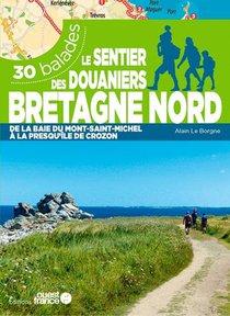 Le Sentier Des Douaniers Bretagne Nord - 30 Balade