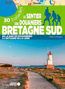 Le Sentier Des Douaniers Bretagne Sud - 30 Balades
