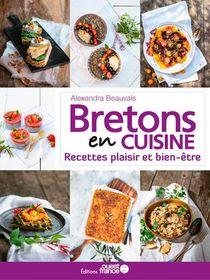 Bretons En Cuisine, Recettes Plaisir Et Bien-etre