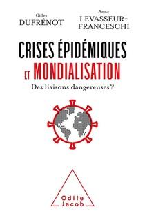 Crises Epidemiques Et Mondialisation : Des Liaisons Dangereuses?