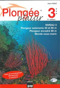 Plongee Plaisir Niveau 3 - 11eme Edition