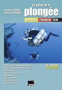 Le Guide De La Plongee Nitrox Trimix Tek (3e Edition)