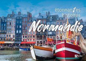 Etonnantes Histoires De Normandie