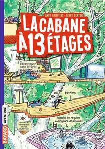La Cabane A 13 Etages T.1