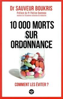 10 000 Morts Sur Ordonnance