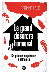 Le Grand Desordre Hormonal