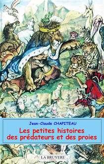 Les Petites Histoires Des Predateurs Et Des Proies