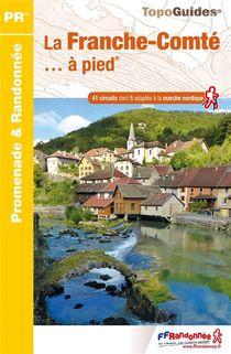 La Franche-comte... A Pied (edition 2015)