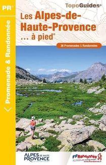Les Alpes-de-haute-provence... A Pied