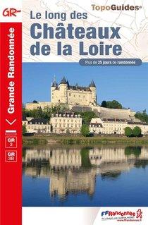 Le Long Des Chateaux De La Loire