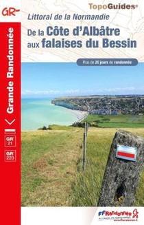 Littoral De La Normandie : De La Cote D'albatre Aux Plages Du Bessin ; Gr 21, Gr 223