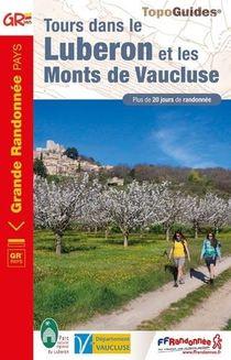 Tours Dans Le Luberon Et Les Monts De Vaucluse ; Gr Pays