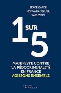 1 Sur 5 : Manifeste Contre La Pedocriminalite En France ; Agissons Ensemble