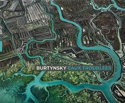 Edward Burtynsky : Eaux Troublees