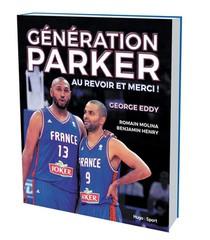 Generation Parker ; Au Revoir Et Merci !