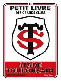 Le Petit Livre Du Stade Toulousain
