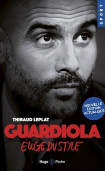Guardiola, L'eloge Du Style