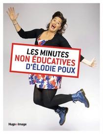 Les Minutes Non-educatives D'elodie Poux