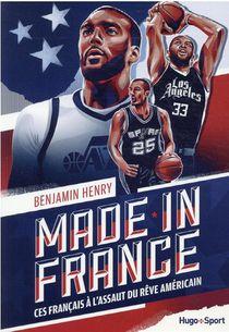 Made In France : Ces Francais A L'assaut Du Reve Americain