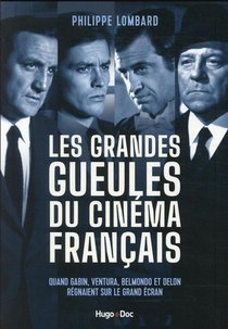 Les Grandes Gueules Du Cinema Francais