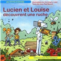Lucien Et Louise Decouvrent Une Ruche