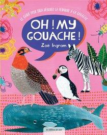 Oh My Gouache !