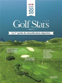 Golf Stars ; Le 1er Guide De Classification Objective