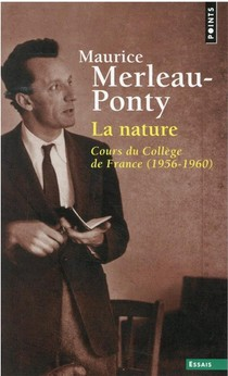 La Nature : Cours Du College De France (1956-1960)