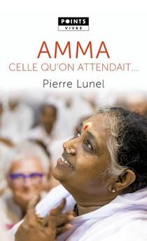 Amma : Celle Qu'on Attendait...