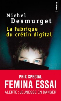 La Fabrique Du Cretin Digital