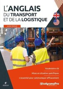 L'anglais Du Transport Et De La Logistique (4e Edition)