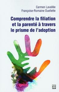 Comprendre La Filiation Et La Parente A Travers Le Prisme De L'adoption