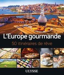 L'europe Gourmande (edition 2021)