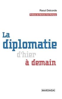 La Diplomatie D'hier A Demain