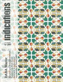 Revue Indications N.394 ; Daba Maroc