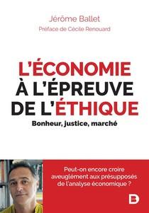 L'economie A L'epreuve De L'ethique ; Bonheur, Justice, Marche