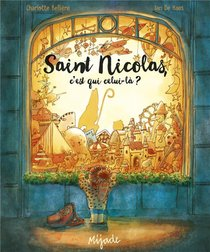 Saint Nicolas, C'est Qui Celui-la ?