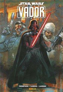 Star Wars ; Cible : Vador
