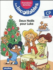 Les Incollables ; Premieres Lectures T.9 ; Deux Noels Pour Luka