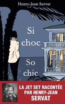 Si Choc, So Chic ; Les Stars De Mes Jours, Les Stars De Mes Nuits