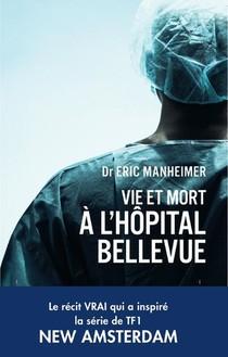 Vie Et Mort A L'hopital Bellevue