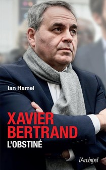 Xavier Bertrand, L'obstine