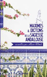 Maximes Et Dictons De La Sagesse Andalouse
