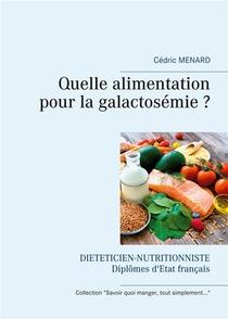 Quelle Alimentation Pour La Galactosemie ?