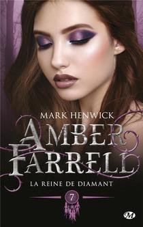 Amber Farrell T.7 ; La Reine De Diamant