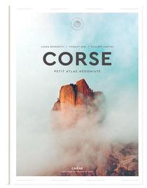 Corse ; Petit Atlas Hedoniste