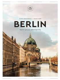 Berlin : Petit Atlas Hedoniste